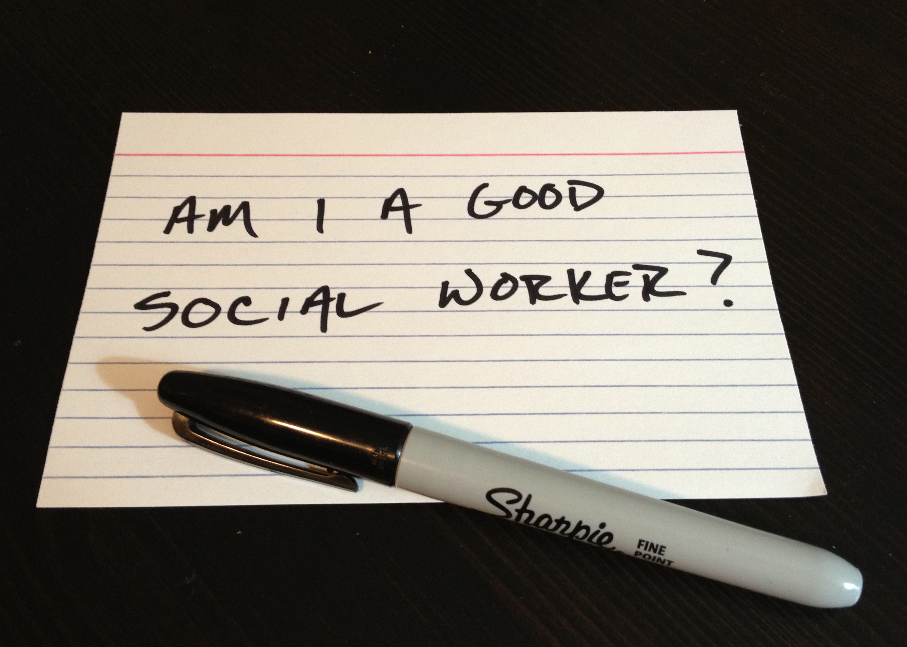 4160912541b19 Am I A Good Social Worker?"